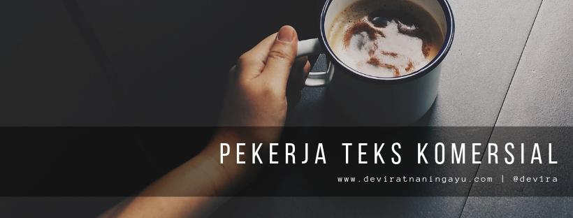 PEKERJA TEKS KOMERSIAL - deviratnaningayu.com